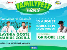 Lavinia Goste, Marius Zorilă, Grigore Leșe & Orchestra Națională Valahia @ #FAMILYFEST Island