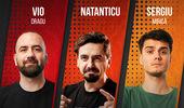 Baia Mare: Stand Up cu Vio, Natanticu si Mirica