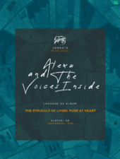 Concert Alexu and the Voices Inside - Lansare album The Struggle of Living Pure at Heart