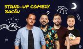 Bacau: Stand-up Comedy cu Mane, Gherghe, Cîrje și Vacariu