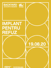 Implant Pentru Refuz • Backyard Acoustic Season 2020