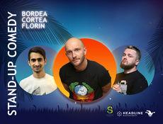 Stand-up Comedy cu Bordea, Cortea si Florin