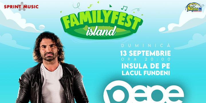 """Concert Pepe """"Ca între prieteni"""" @ #FAMILYFEST Island"""