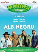 Concert Alb Negru @ #FAMILYFEST Island