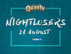 Nightlosers in Gradina de Vara Quantic