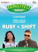Concert Ruby & Band impreuna cu Shift @ #FAMILYFEST Island