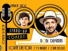 Codlea: StandUp Comedy cu Bobi Dumitras și Petrica Istoc