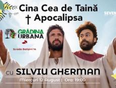 Cina Cea de Taina w/ Silviu Gherman