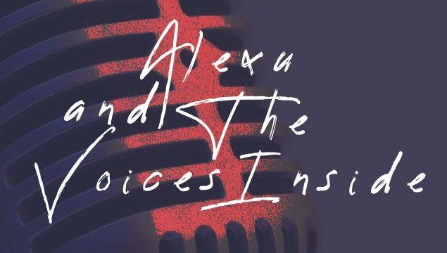 Alexu and The Voices Inside vine la tine. În boxe, căști și pe ecran
