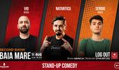 Baia Mare: Stand Up cu Vio, Natanticu si Mirica Show 2