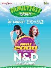 Concert N&D - Retro Party – Anu' 2000 @ #FAMILYFEST Island