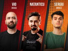 Cluj-Napoca: Stand Up Comedy cu Vio, Natanticu & Mirica Show #2