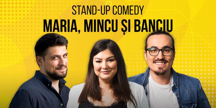 Sibiu: Stand Up Comedy cu Maria, Mincu & Banciu