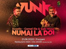 Focsani: VUNK - Numai la doi - Acustic - Cornel Ilie & Gabi Maga