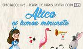 Alice și lumea minunată la Grădina CoOperativa