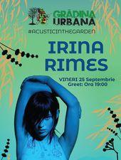 IRINA RIMES acoustic in the Garden