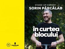Stand Up Comedy cu Sorin Parcalab - In Curtea Blocului