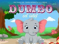 Dumbo cel Istet la Grădina Monteoru