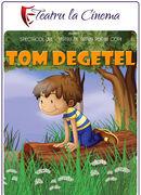 Tom Degețel la Grădina Monteoru