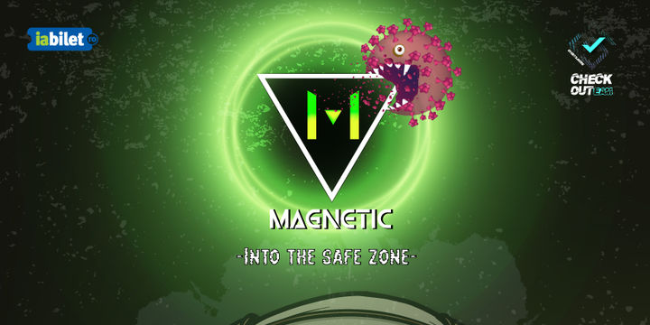 Magnetic - Into The Safe Zone