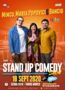 Targu Mures: Stand up show cu Mincu, Maria și Banciu