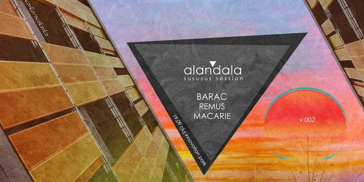 Cluj-Napoca: alandala ▼ sususus session v.002 w/BARAC