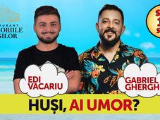 Huși, ai umor? Stand Up Comedy - Gabriel Gherghe & Edi Vacariu