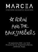 Argeș: Robin and the Backstabbers la crama Marcea