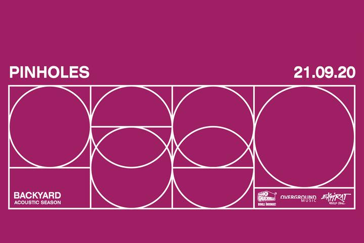 Pinholes • Backyard Acoustic Season 2020