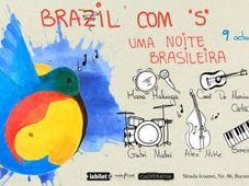 """Brazil com """"S""""- uma noite brasileira"""