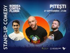 Pitesti: Stand-up Comedy cu Bordea, Cortea si Florin