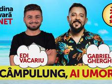 Câmpulung, ai umor? Stand Up Comedy - Gabriel Gherghe & Edi Vacariu