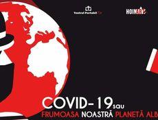 """Timișoara: COVID19 sau """"Frumoasa noastră planetă albastră"""""""
