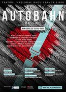 Autobahn - regia Andrei și Andreea Grosu @TNRS - Scena Digitala