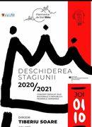 Deschiderea Stagiunii 2020-2021