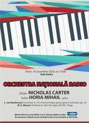 Sala Radio: Nicholas Carter - Horia Mihai - Orchestra Națională Radio