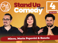 Stand up comedy cu Mincu, Maria si Banciu la Club 99