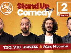 Stand up comedy cu Teo, Vio, Costel si Alex Mocanu la Club 99