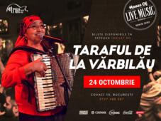 Ospat cu Lautarii: Taraf de la Varbilau