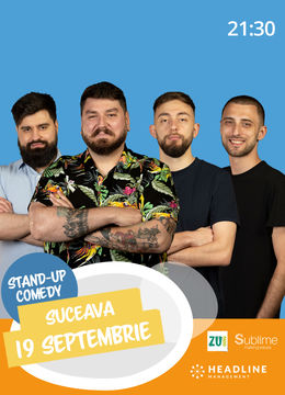 Suceava: Stand-up comedy cu Micutzu, Geo, Cirje si Dobrota de la ora 21:30
