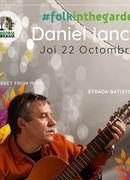 Daniel Iancu #folkintheGarden