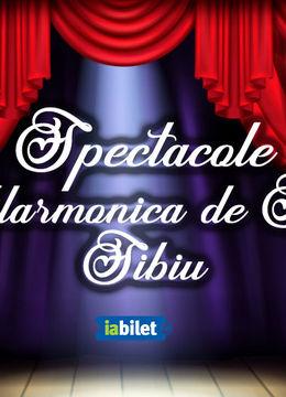 Spectacole la Filarmonica de Stat Sibiu