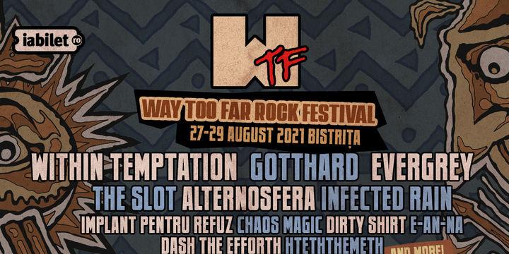 WTF - Way Too Far Rock Festival 2021