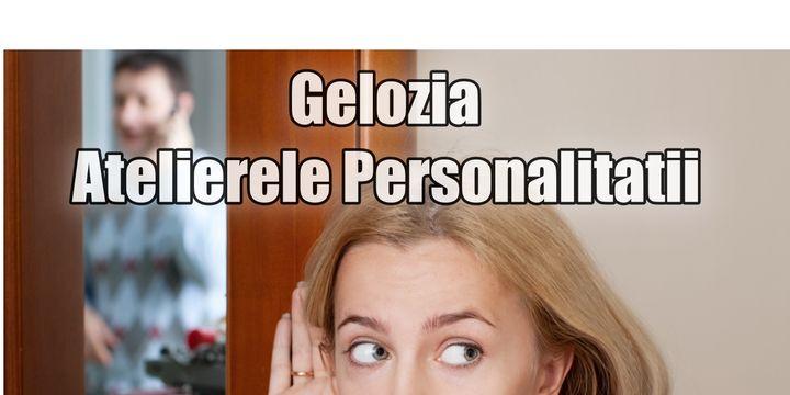 Atelierele Personalitatii - Gelozie – Psih. Alina Iliescu