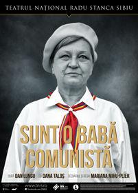 Sunt o babă comunistă @TNRS - Scena Digitala