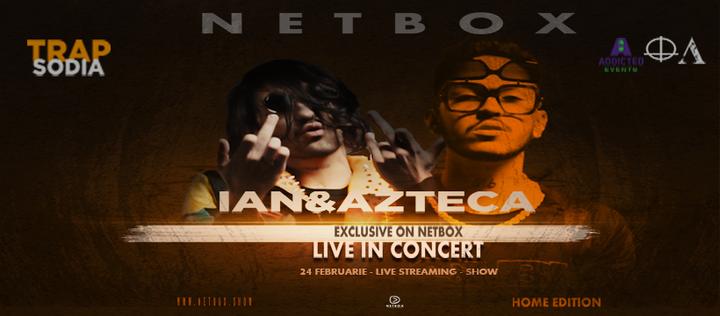 TRAPSODIA HOME EDTION with Ian&Azteca on NETBOX
