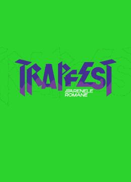 TrapFest 2022