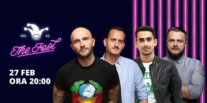 The Fool: Stand-up comedy cu Bordea, Cortea, Mane și Florin Gheorghe