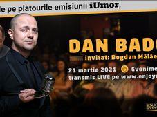 Am Umor  – Dan Badea si Bogdan Malaele