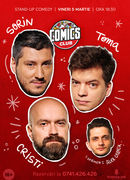 Stand-up cu Cristi, Toma si Sorin la ComicsClub!